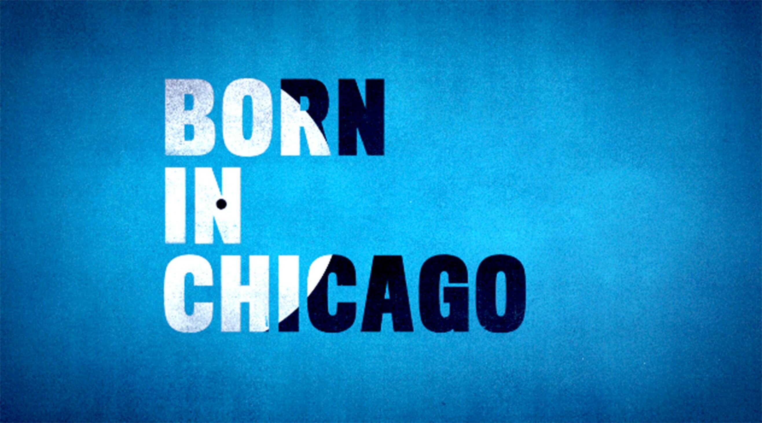 Born In Chicago.jpg